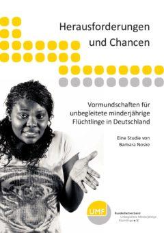 Vormundschaften für  unbegleitete minderjährige  Flüchtlinge in Deutschland
