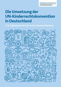 Die Umsetzung der UN-Kinderrechtskonvention in Deutschland